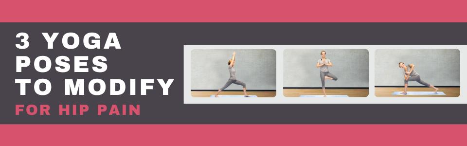 3 Yoga Poses To Modify_Blog Banner